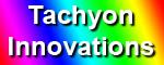 Tachyon Innovations